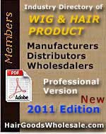 Buy the Industry Directory of Wigs and Hair Goods Manufacturers, Wholesalers and Suplliers